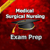 Medical Surgical Nursing Test Prep PRO