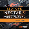 Video Manual Course For Nectar 3