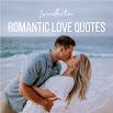 Romantic love quotes - photos & images