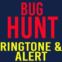 Bug Hunt Ringtone and Alert 1.2
