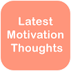 Latest motivation thoughts 1.0